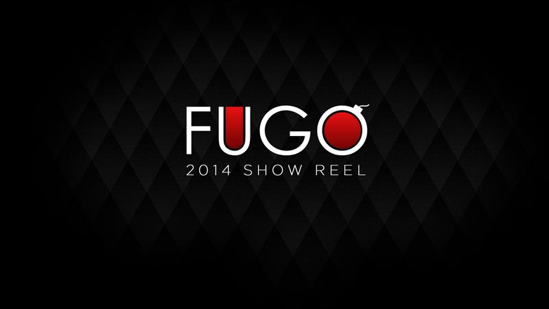 FUGO Show Reel 2014
