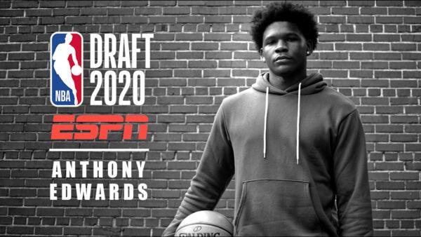 ESPN NBA Draft 2020: Anthony Edwards - #1 NBA Draft Pick